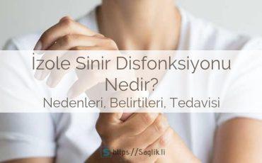 izole sinir disfonksiyonu nedir, mononöropati nedir nedenleri belirtileri ve tedavisi