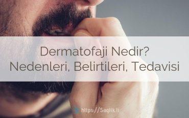 Dermatofaji Nedir? Nedenleri, Belirtileri ve Tedavisi