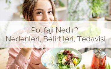 Polifaji nedir? Çok yeme hastalığı nedir? nedenleri ve belirtileri, polifaji tedavisi
